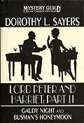 Lord Peter And Harriet: Part II: Gaudy Night / Busman's Honeymoon