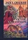 War of the Maelstrom (Changewinds, #3)