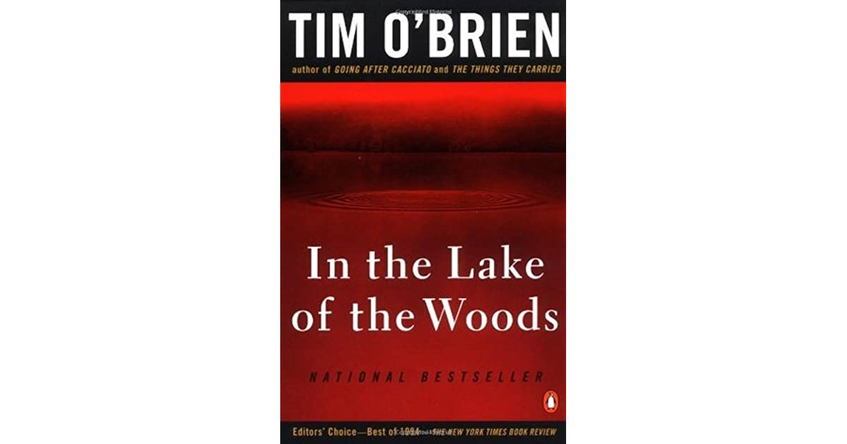 an analysis of lake of the woods by tim obrien Study guide for in the lake of the woods in the lake of the woods study guide contains a biography of tim o'brien, literature essays, quiz questions, major themes, characters, and a full.