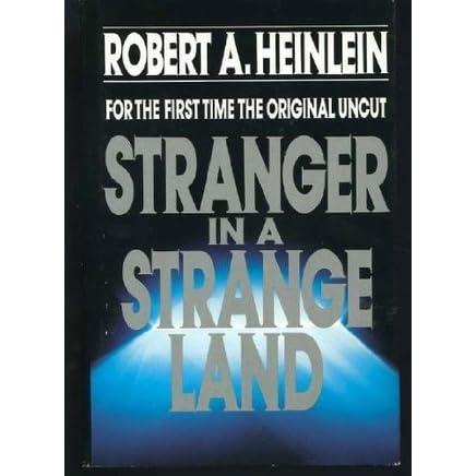 stranger in a strange land critical essay