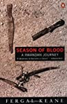 Season of Blood: A Rwandan Journey