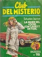 La mujer del coche, con gafas y un fusil