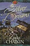 Silver Dreams by Linda Lee Chaikin