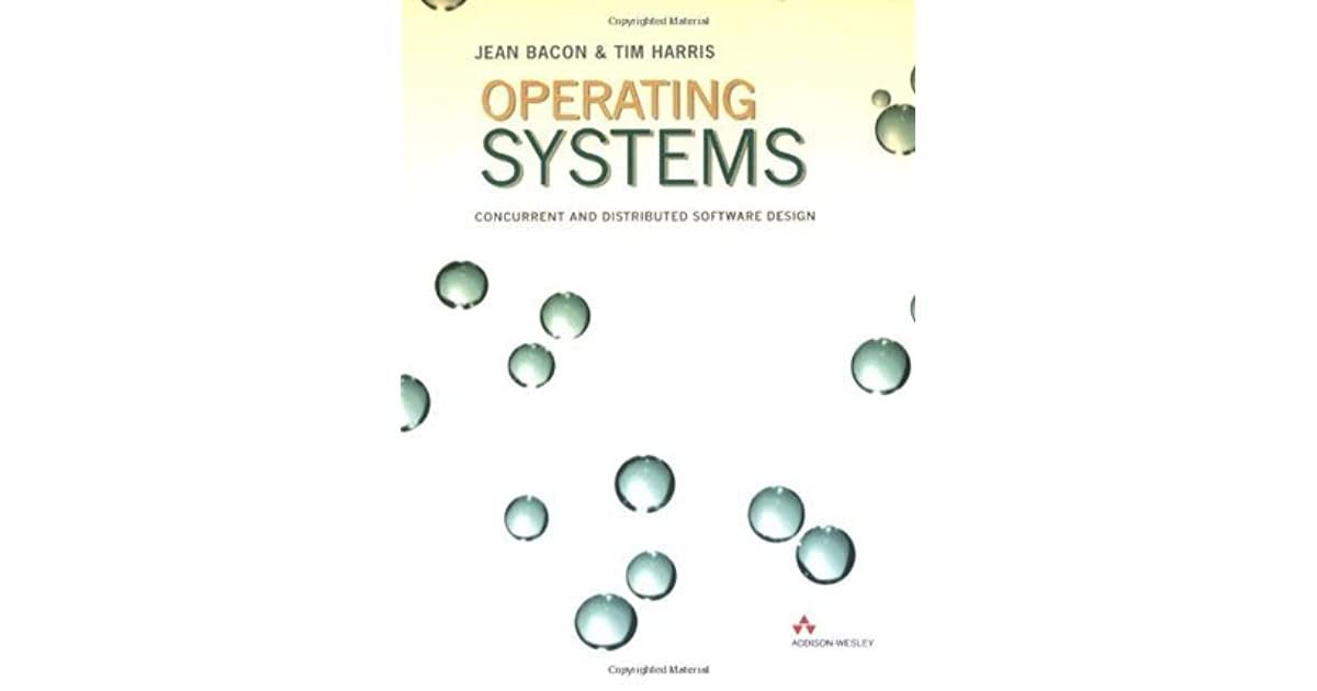 Operating Systems: Concurrent and Distributed Software
