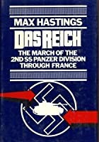 Das Reich: March of the Second Ss Panzer Division Through France