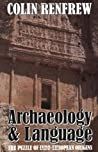 Archaeology and Language by Colin Renfrew
