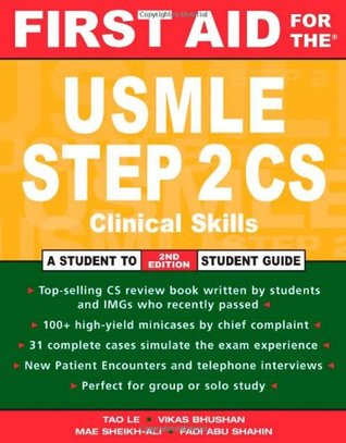 First Aid for the USMLE Step 2 CS by Tao T  Le