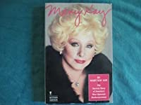 Mary Kay: The Success Story of America's Most Dynamic Businesswoman