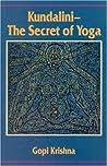 Kundalini - The Secret of Yoga