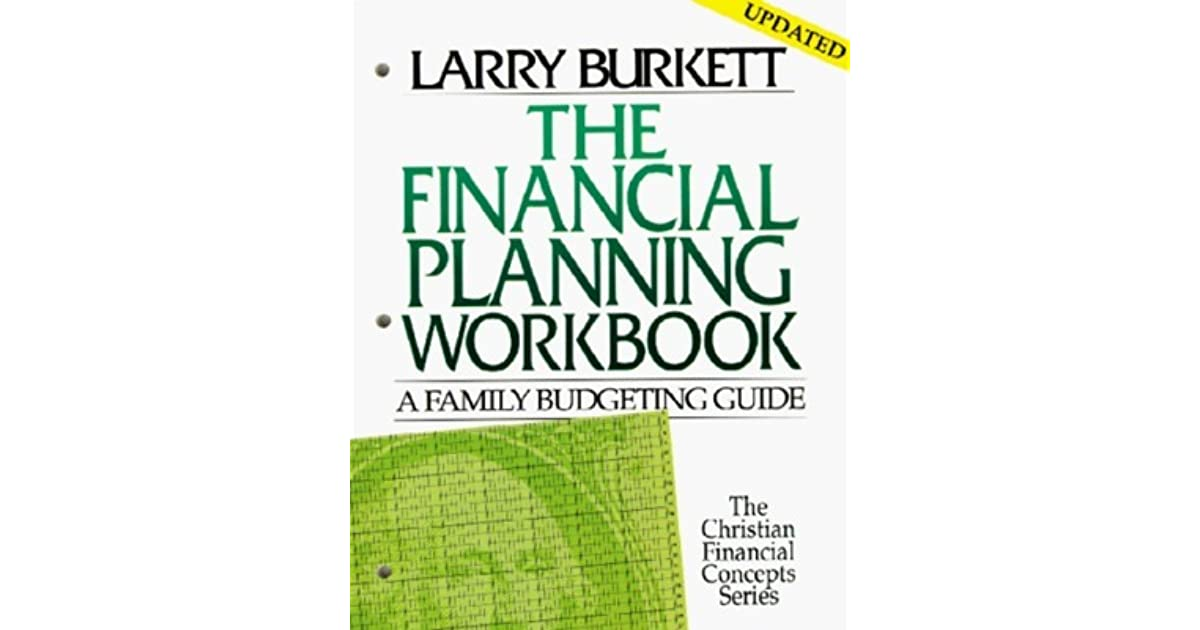 The Financial Planning Workbook A Family Budgeting Guide by Larry – Larry Burkett Budget Worksheet
