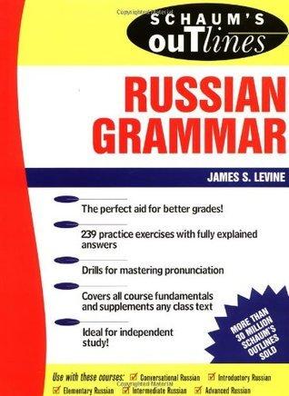 james levine  schaum s outline of russian grammar
