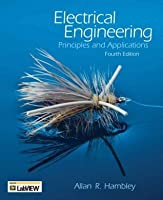 Electrical Engineering: Principles and Applications [with CDROM]
