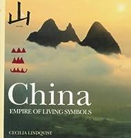 China: Empire Of Living Symbols