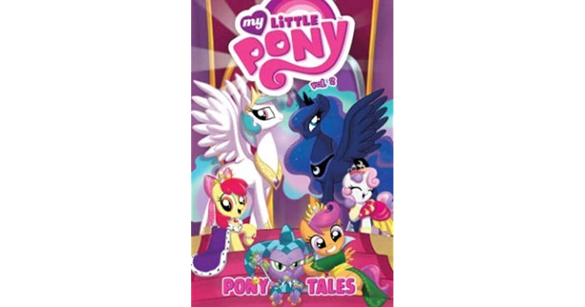 My little pony pony tales volume 2 by ted anderson fandeluxe Ebook collections