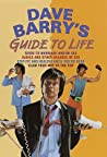 """Dave Barry's Guide to Life (Contains: """"Dave Barry's Guide to Marriage and/or Sex"""" / """"Babies and Other Hazards of Sex"""" / """"Stay Fit and Healthy Until You're Dead"""" / """"Claw Your Way to the Top"""")"""