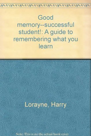 Good-memory-successful-student-A-guide-to-remembering-what-you-learn