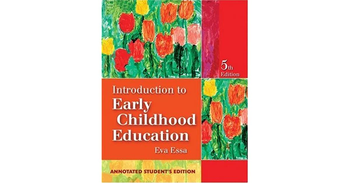 Introduction To Early Childhood Education By Eva L Essa
