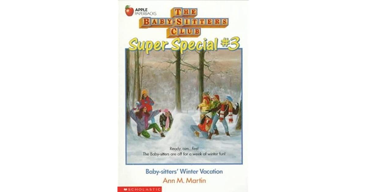 Baby-Sitters' Winter Vacation by Ann M  Martin