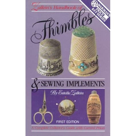 Estelle Zalkin/'s Handbook of Thimbles and Sewing Implements by Zalkin
