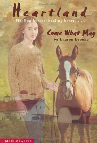 Come What May (Heartland, #5) by Lauren Brooke