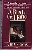 A Bird in the Hand (George & Molly Palmer-Jones, #1)