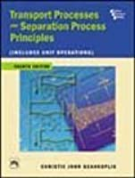 transport processes and separation process principles by christie j