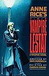 Anne Rice's The Vampire Lestat: A Graphic Novel