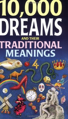 10,000 Dreams and Their Traditional Meanings