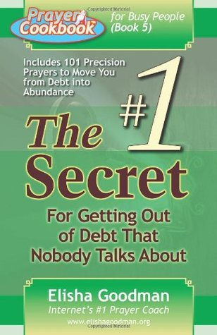 Prayer Cookbook for Busy People (Book 5): #1 Secret for Getting Out of Debt