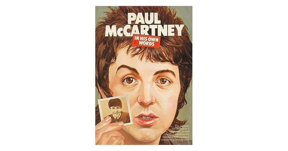 Paul Mccartney In His Own Words By Paul Mccartney
