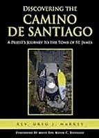 Discovering the Camino de Santiago