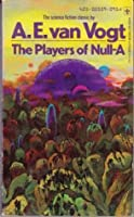The Players of Null-A (Null-A #2)