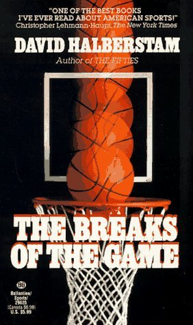 Read The Breaks Of The Game By David Halberstam
