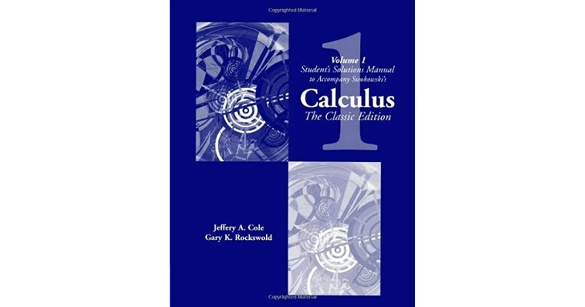 Student solutions manual vol 1 for swokowskis calculus the student solutions manual vol 1 for swokowskis calculus the classic edition by earl w swokowski fandeluxe Gallery