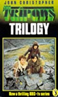 The Tripods Trilogy (The Tripods, #1-3)