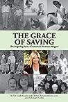 The Grace of Saving: The Inspiring Story of America's Smartest Shopper