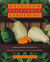 American Heirloom Vegetables: A Master Gardener's Guide to Planting, Seed-Saving, and Cultural History