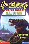 Full Moon Fever (Goosebumps Series 2000, #22)