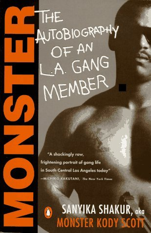Monster: The Autobiography of an L A  Gang Member by Sanyika