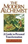 The Modern Alchemist by Richard Alan Miller