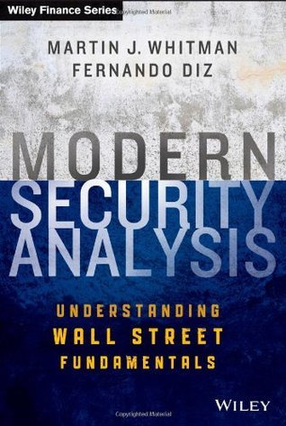 Modern Security Analysis Understanding Wall Street Fundamentals
