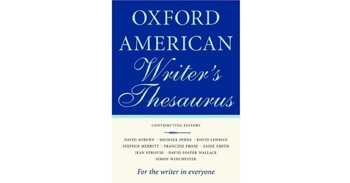 The Oxford American Writers Thesaurus By Christine A Lindberg