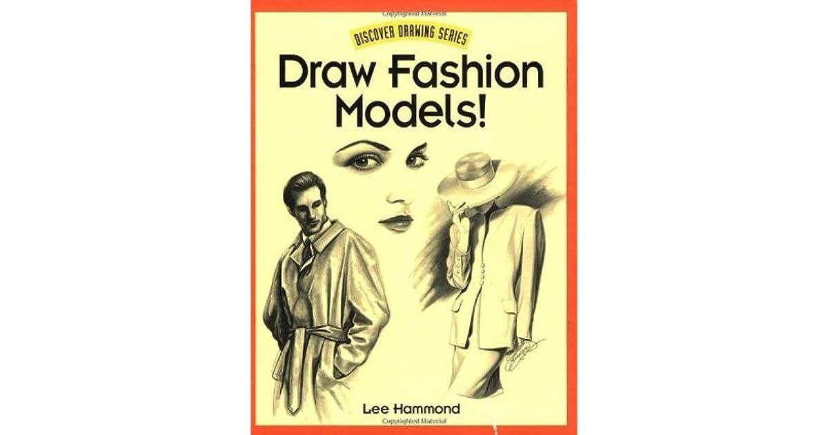 Draw Fashion Models By Lee Hammond