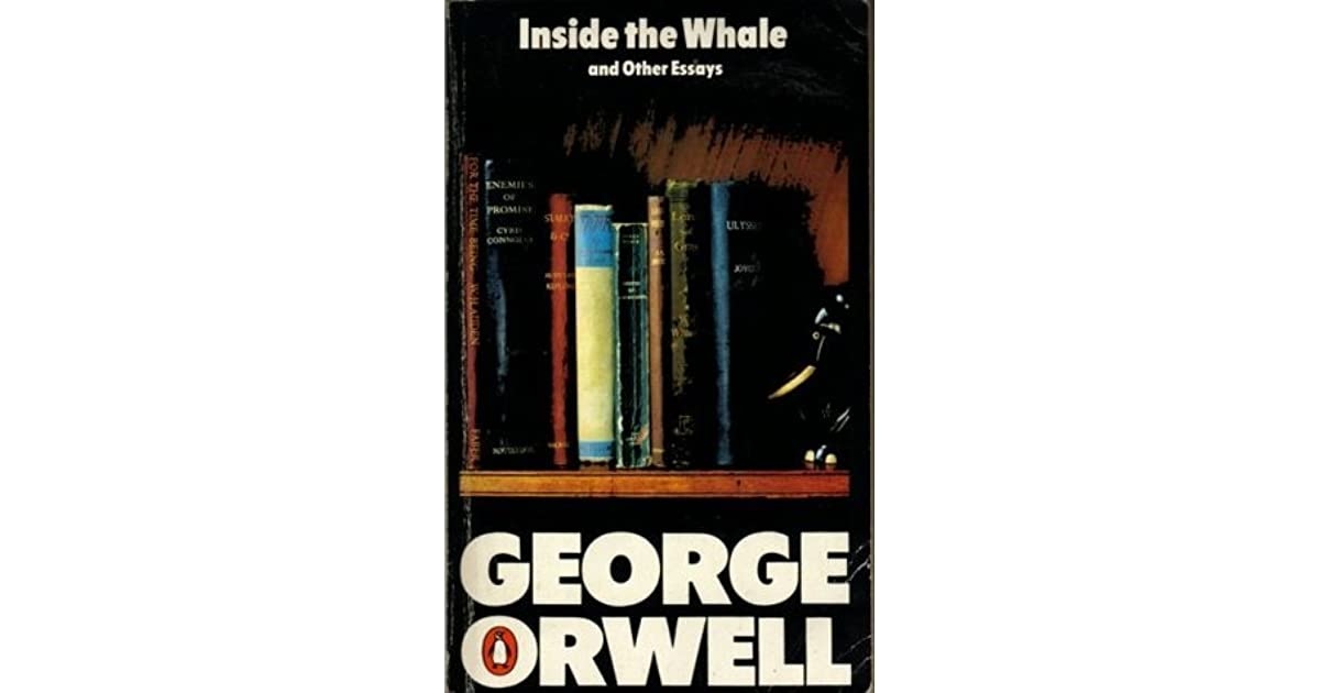 inside the whale and other essays by george orwell