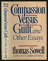 compassion versus guilt and other essays and other essays by  compassion versus guilt and other essays