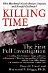 Killing Time: The First Full Investigation into the Unsolved Murders of Nicole Brown Simpson and Ronald Goldman