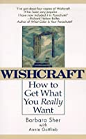 Wishcraft : How to Get What You Really Want