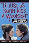 The Quotable Star Wars by Stephen J. Sansweet