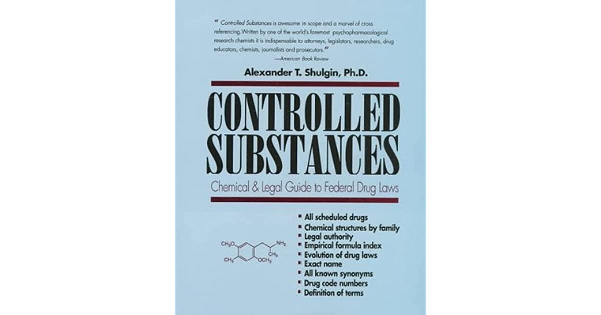 Controlled Substances: A Chemical and Legal Guide to the