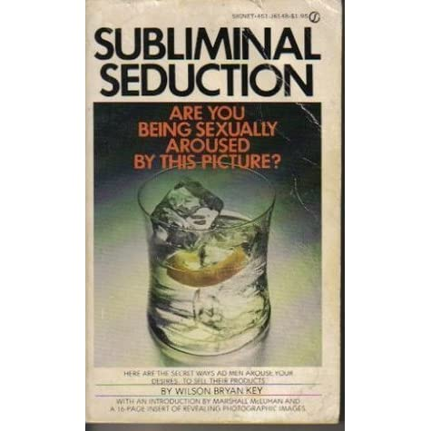 libro seduccion subliminal wilson bryan key